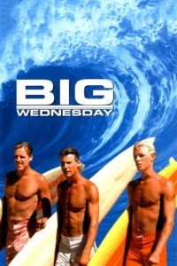 "Poster for the movie ""Big Wednesday"""