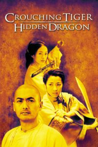 "Poster for the movie ""Crouching Tiger, Hidden Dragon"""