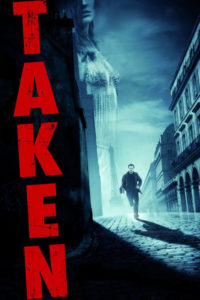 "Poster for the movie ""Taken"""