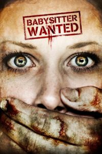 "Poster for the movie ""Babysitter Wanted"""