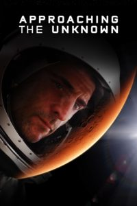 """Poster for the movie """"Approaching the Unknown"""""""