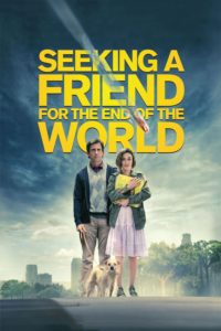 "Poster for the movie ""Seeking a Friend for the End of the World"""
