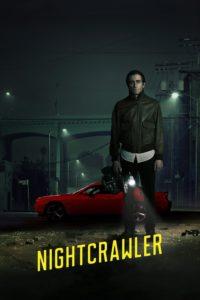"Poster for the movie ""Nightcrawler"""