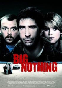 "Poster for the movie ""Big Nothing"""