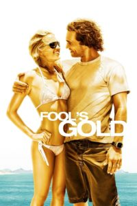 """Poster for the movie """"Fool's Gold"""""""