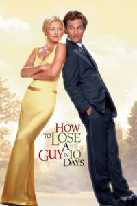"""Poster for the movie """"How to Lose a Guy in 10 Days"""""""