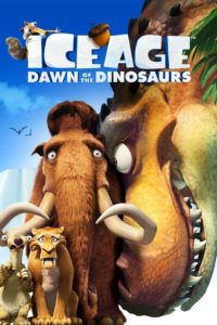 """Poster for the movie """"Ice Age: Dawn of the Dinosaurs"""""""