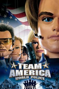 "Poster for the movie ""Team America: World Police"""