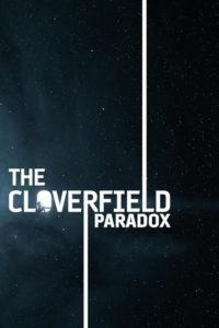 "Poster for the movie ""The Cloverfield Paradox"""