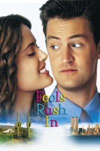 """Poster for the movie """"Fools Rush In"""""""