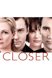 "Poster for the movie ""Closer"""