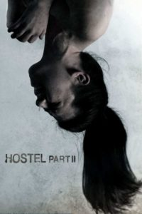 """Poster for the movie """"Hostel: Part II"""""""