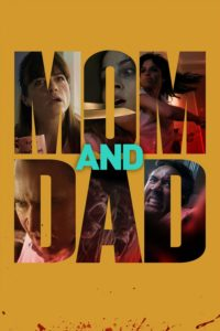 """Poster for the movie """"Mom and Dad"""""""