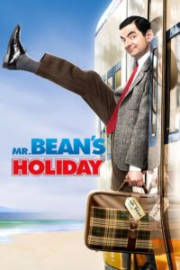 """Poster for the movie """"Mr. Bean's Holiday"""""""