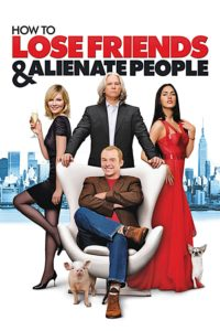 """Poster for the movie """"How to Lose Friends & Alienate People"""""""