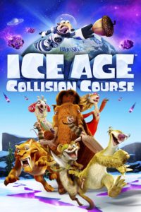 """Poster for the movie """"Ice Age: Collision Course"""""""
