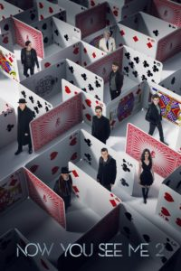 """Poster for the movie """"Now You See Me 2"""""""