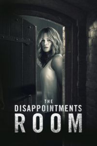 "Poster for the movie ""The Disappointments Room"""