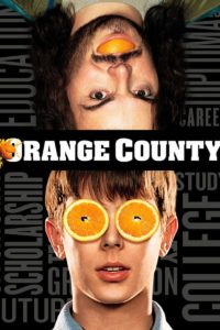 "Poster for the movie ""Orange County"""