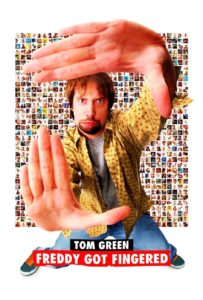 """Poster for the movie """"Freddy Got Fingered"""""""