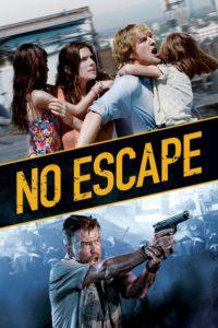 "Poster for the movie ""No Escape"""