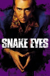 "Poster for the movie ""Snake Eyes"""