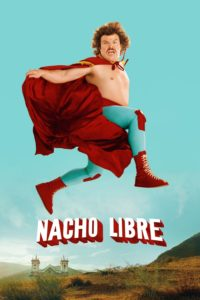 "Poster for the movie ""Nacho Libre"""