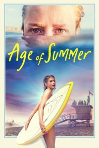 "Poster for the movie ""Age of Summer"""