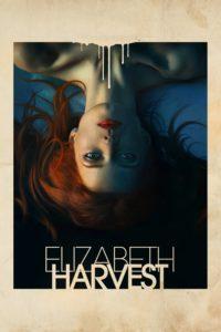 """Poster for the movie """"Elizabeth Harvest"""""""