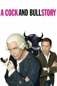 "Poster for the movie ""A Cock and Bull Story"""