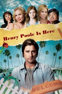 """Poster for the movie """"Henry Poole Is Here"""""""