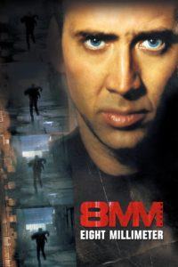 "Poster for the movie ""8MM"""