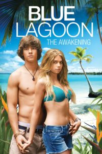 "Poster for the movie ""Blue Lagoon: The Awakening"""