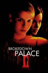 "Poster for the movie ""Brokedown Palace"""