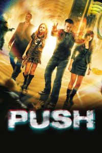 """Poster for the movie """"Push"""""""