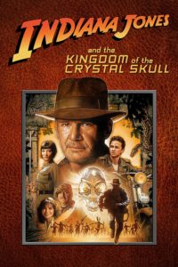 """Poster for the movie """"Indiana Jones and the Kingdom of the Crystal Skull"""""""