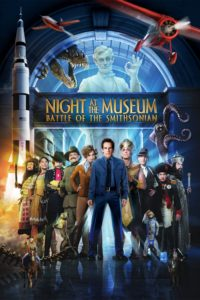 """Poster for the movie """"Night at the Museum: Battle of the Smithsonian"""""""