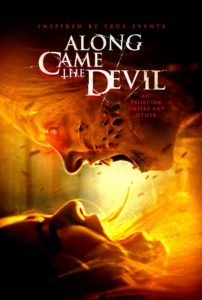 "Poster for the movie ""Along Came the Devil"""