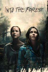 """Poster for the movie """"Into the Forest"""""""