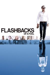 """Poster for the movie """"Flashbacks of a Fool"""""""