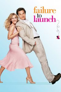 """Poster for the movie """"Failure to Launch"""""""