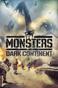"""Poster for the movie """"Monsters: Dark Continent"""""""