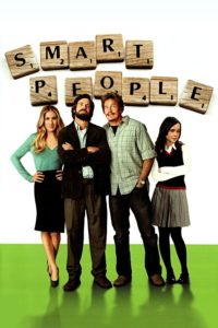 "Poster for the movie ""Smart People"""