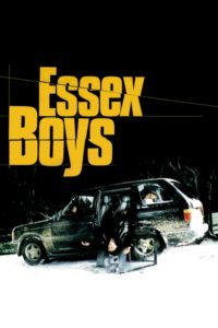 """Poster for the movie """"Essex Boys"""""""