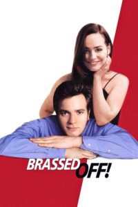 "Poster for the movie ""Brassed Off"""