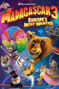 """Poster for the movie """"Madagascar 3: Europe's Most Wanted"""""""