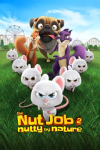 """Poster for the movie """"The Nut Job 2: Nutty by Nature"""""""