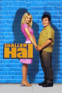 "Poster for the movie ""Shallow Hal"""