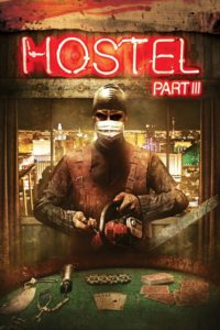 """Poster for the movie """"Hostel: Part III"""""""