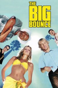"Poster for the movie ""The Big Bounce"""